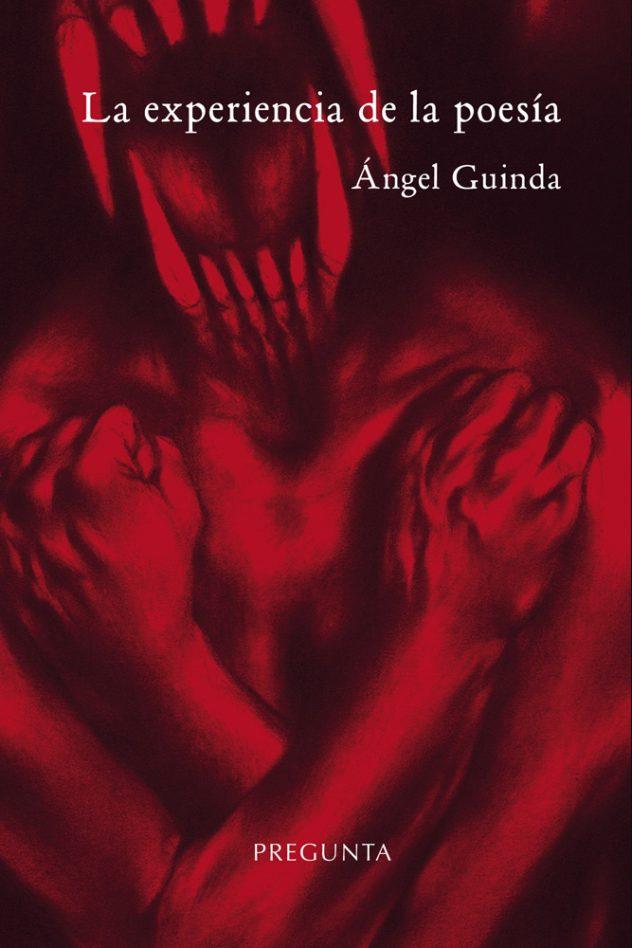 la-experiencia-de-la-poesia-angel-guinda